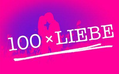 100 × Liebe